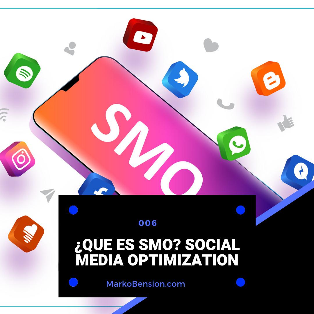 ¿Que es SMO? Social Media Optimization