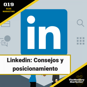 Linkedin: Consejos y posicionamiento