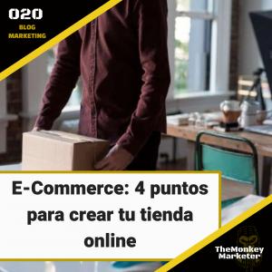 E-Commerce: 4 puntos para crear tu tienda online