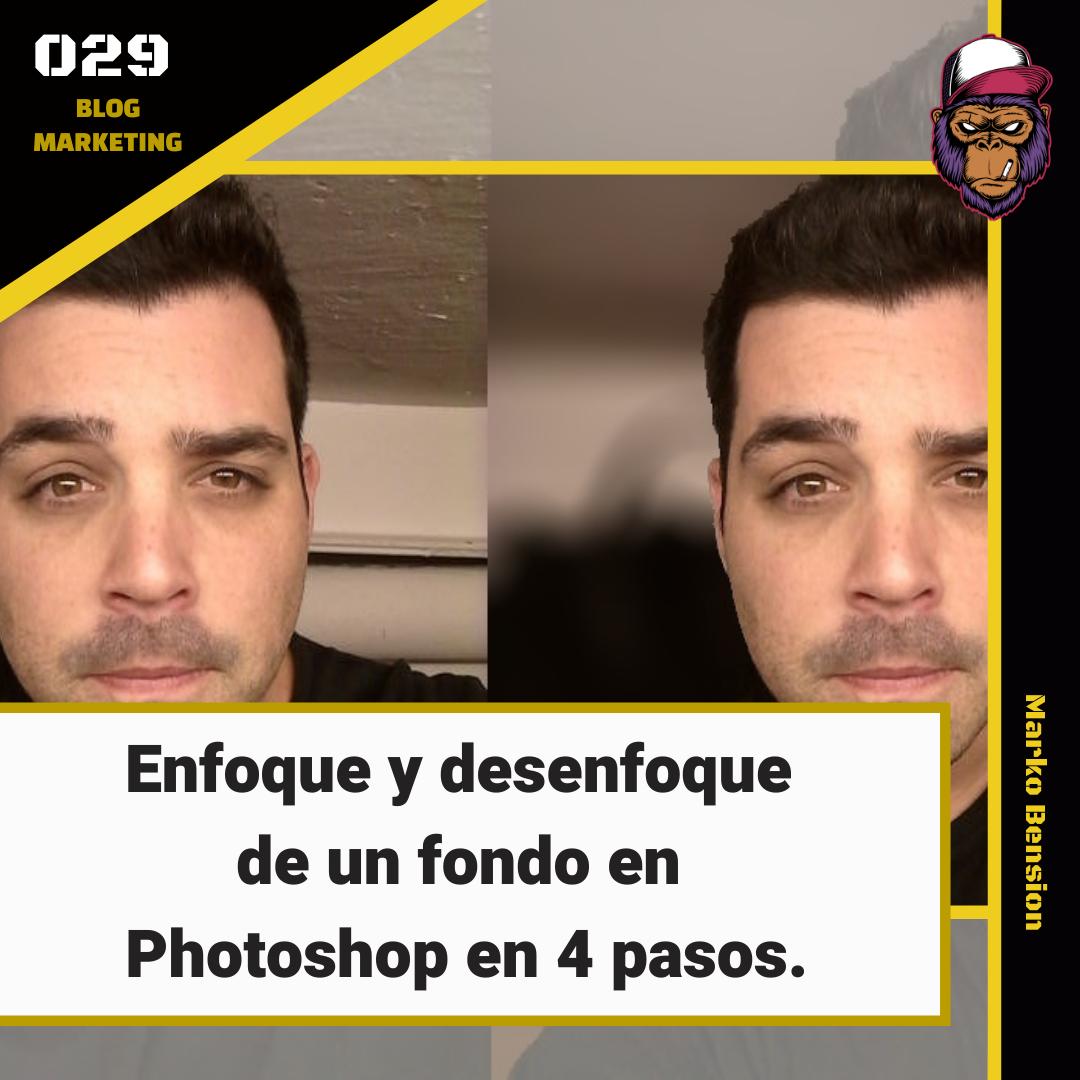 Enfoque y desenfoque de un fondo en Photoshop en 4 pasos.