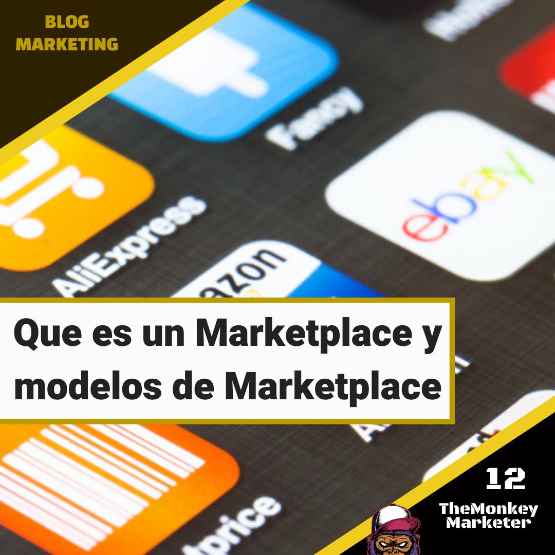 Que es un Marketplace y modelos de Marketplace