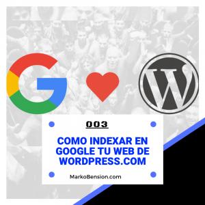 Como indexar en Google tu web de wordpress.com
