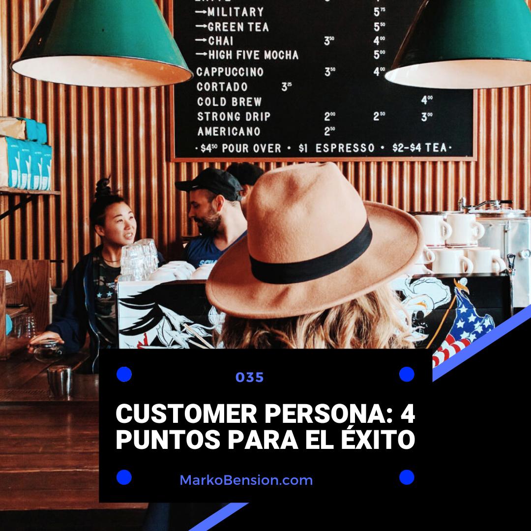 Customer Persona: 4 Puntos para el éxito
