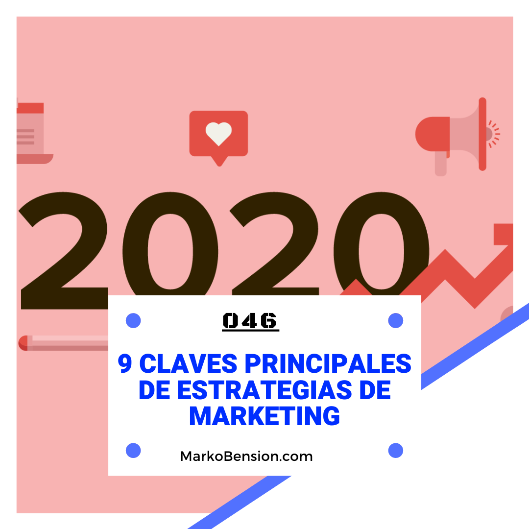 9 Claves Principales de estrategias de Marketing