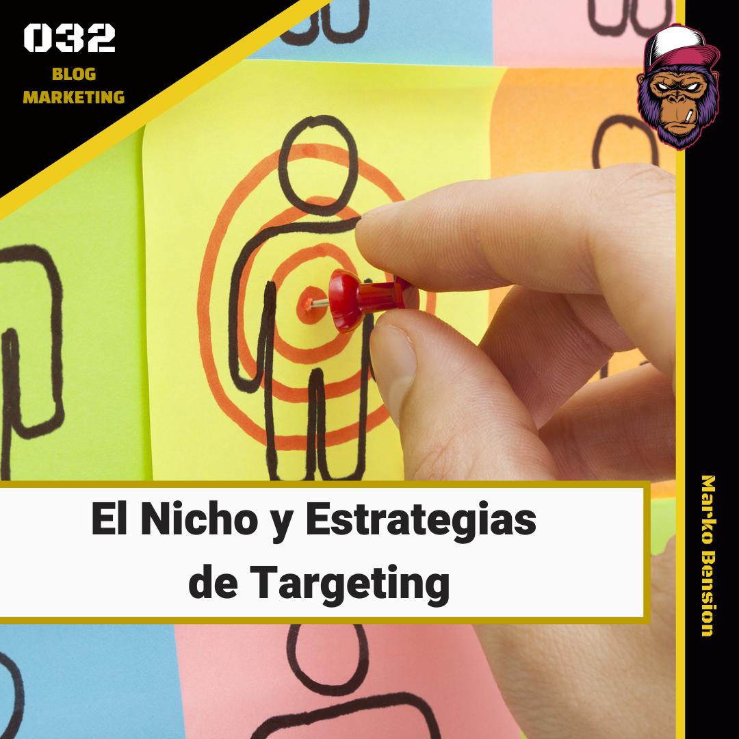 El Nicho y Estrategias de targeting
