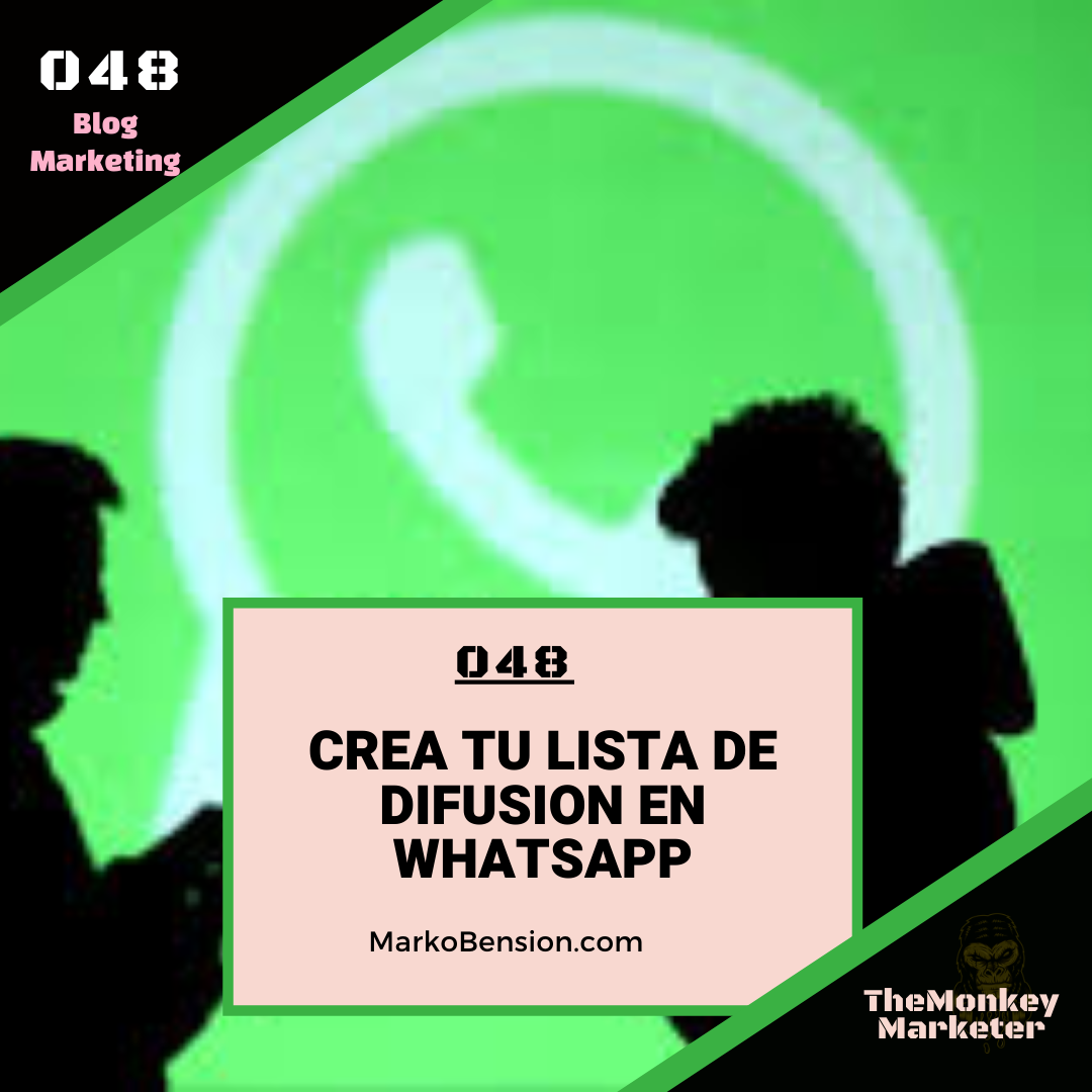 Crea tu lista de difusion en whatsapp