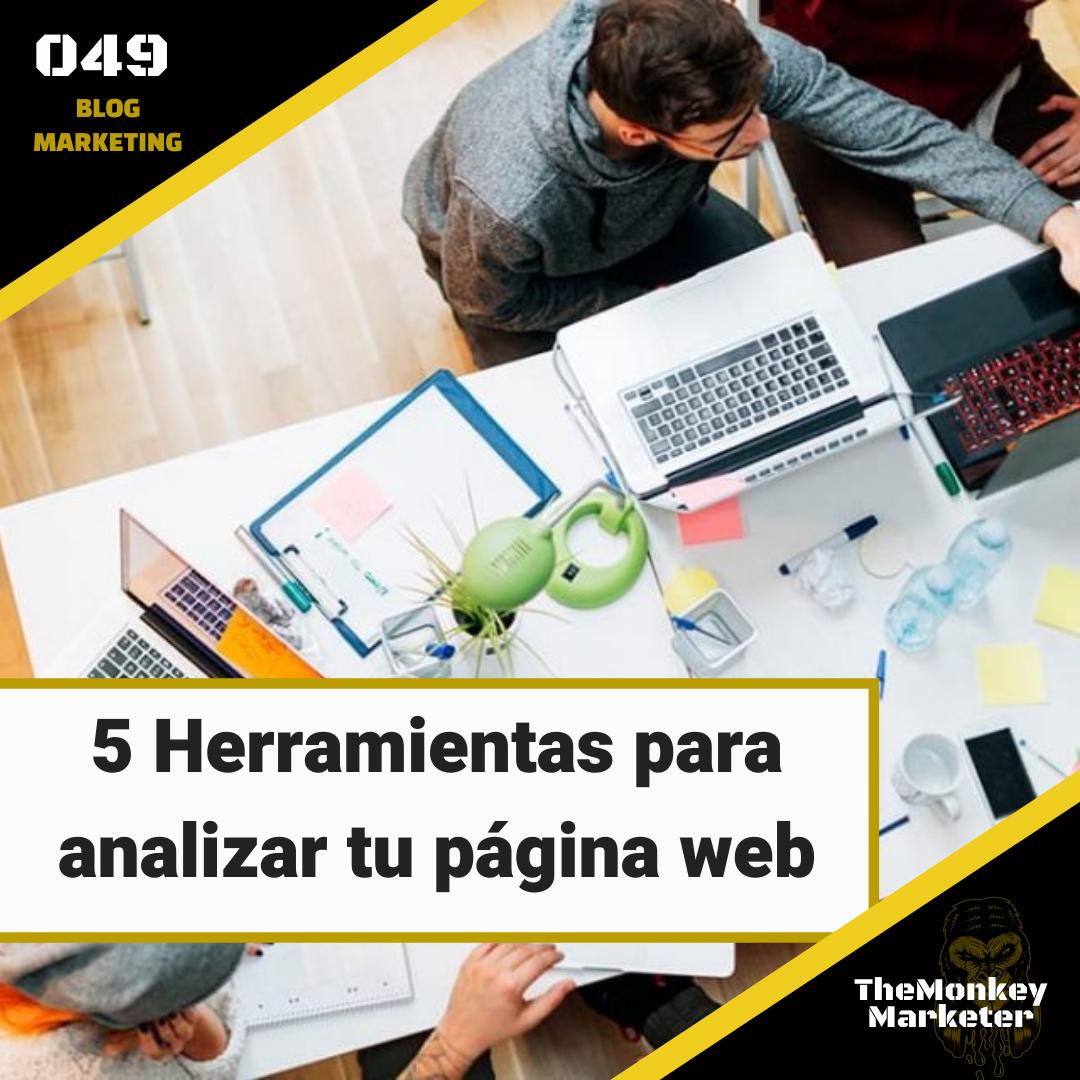 5 Herramientas para analizar tu página web