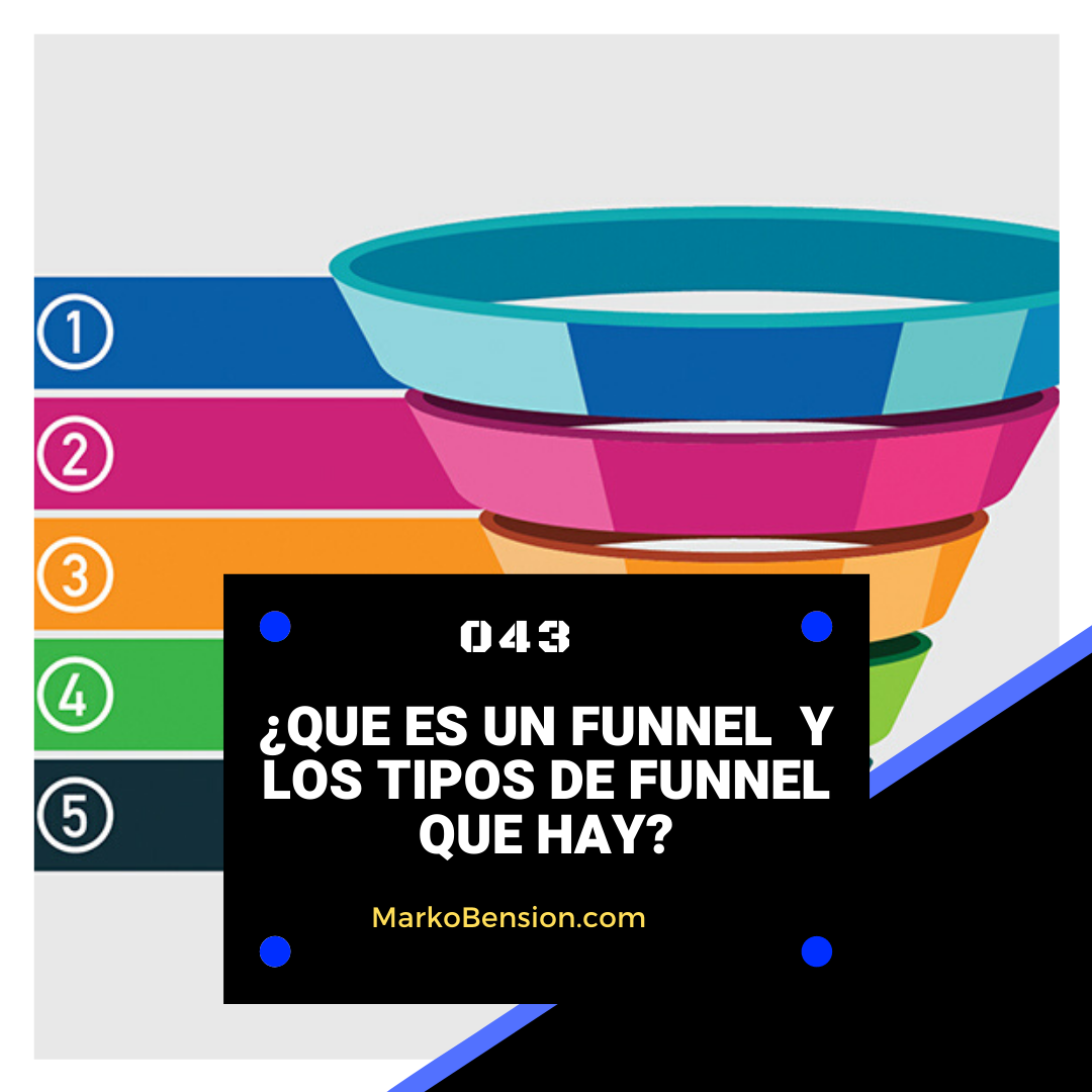 ¿Que es un Funnel y los tipos de Funnel que hay?