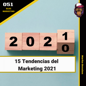 15 Tendencias del Marketing 2021